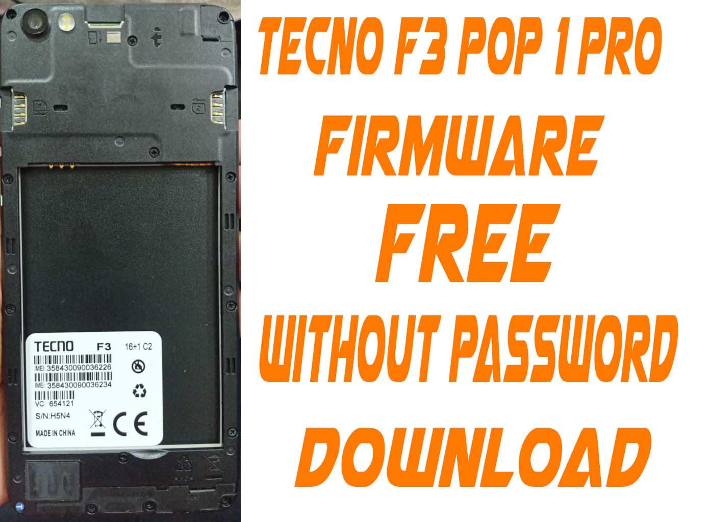 Tecno F3 Pop 1 Pro Firmware Free (Hang Logo Camera Fix Care