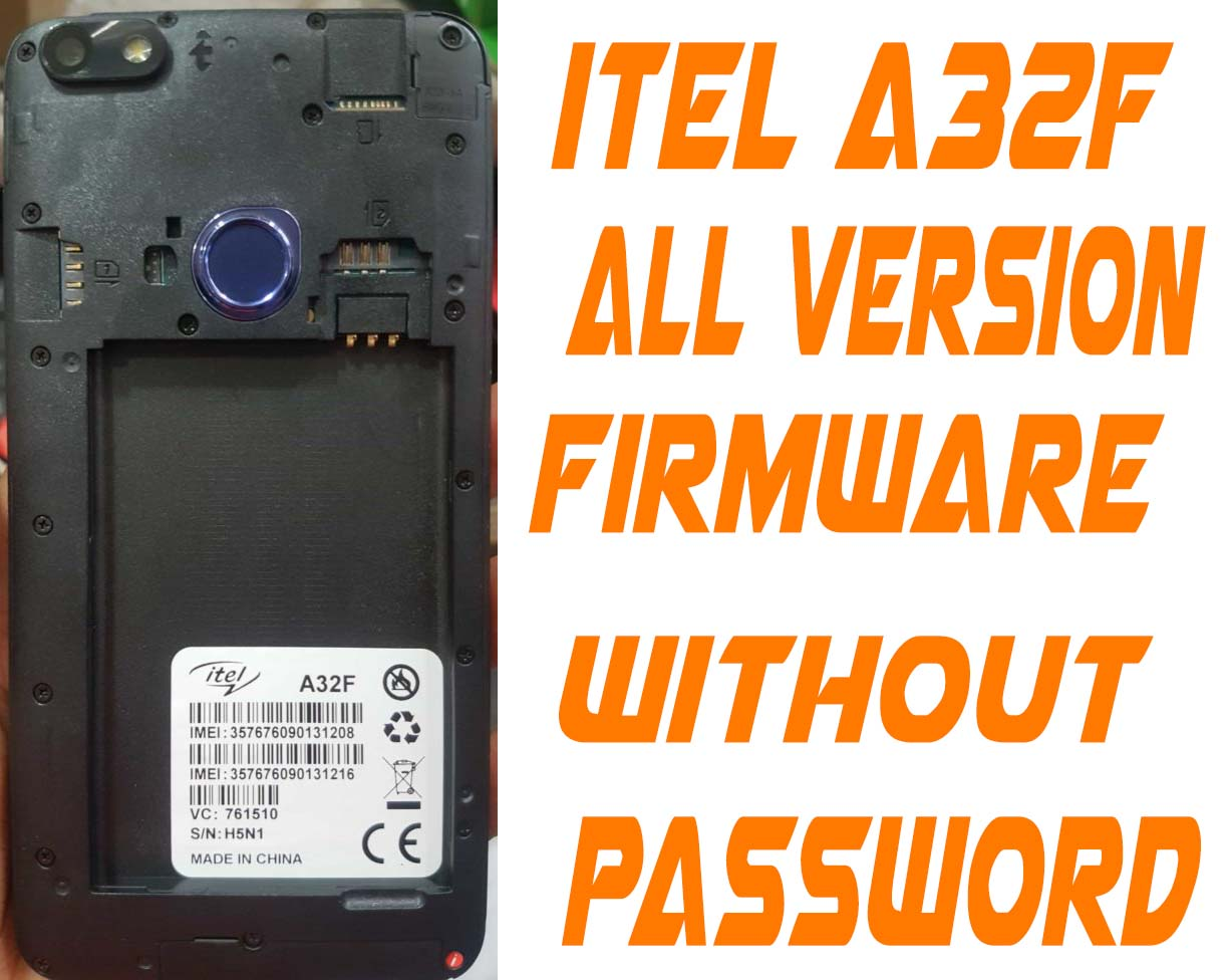 Itel A32F Firmware Without Password (All White Lcd Fastboot