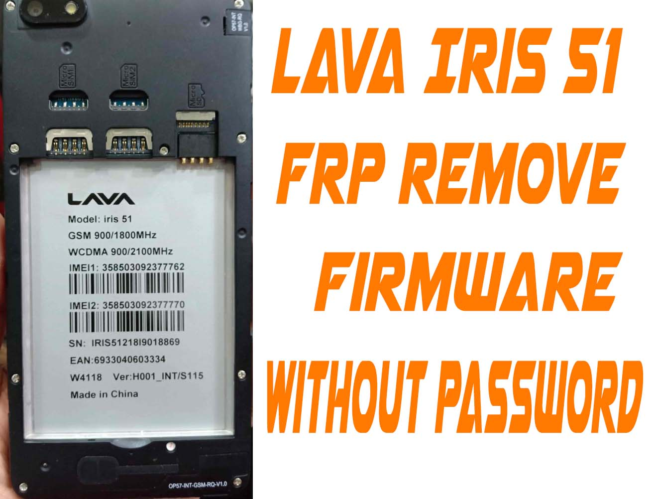 Lava Iris 51 Frp Remove Reset File Without Password