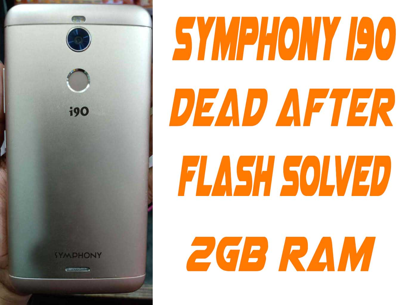 SYMPHONY i90 FIRMWARE FLASH FILE WITHOUT PASSWORD