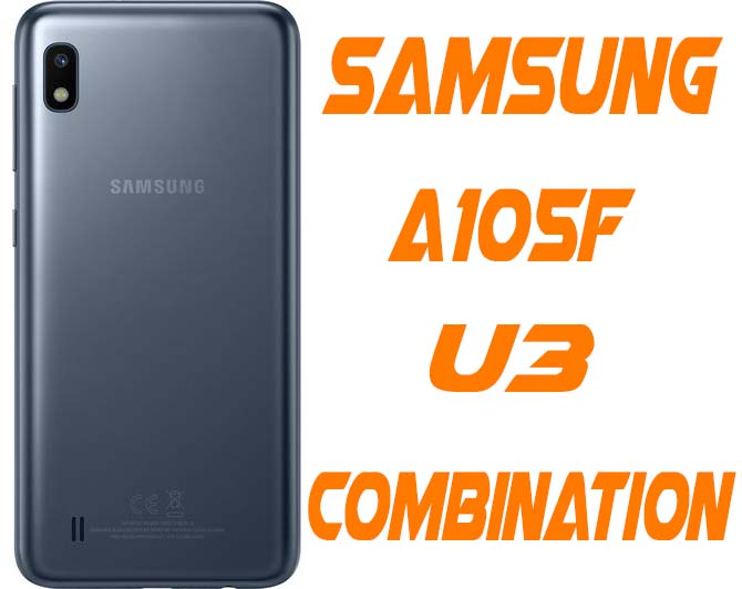 Samsung A10 SM-A105F U3 Combination Firmware