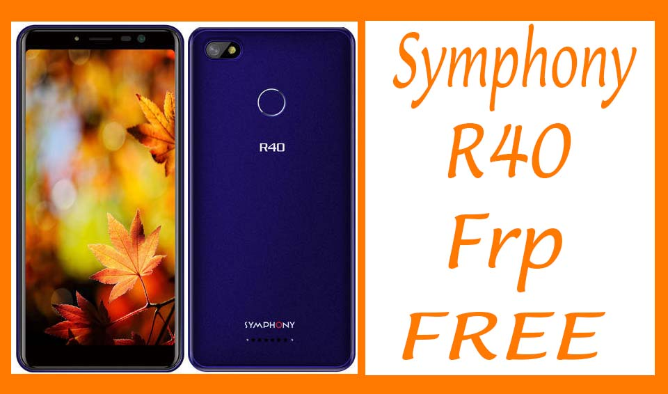Symphony R40 Frp Reset File Without Password