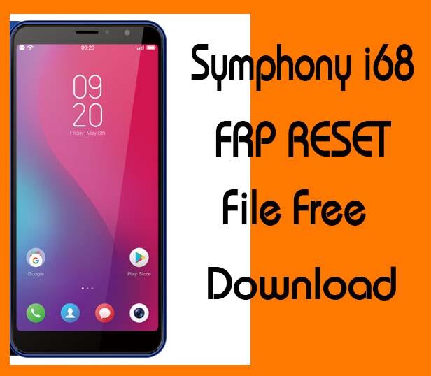 Symphony i68 Frp Reset File Without Password