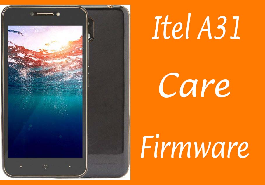 Itel A31 Firmware Free Download Factory Signed