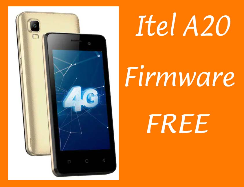 Itel A20 Flash File Firmware 7.0 Pac Download