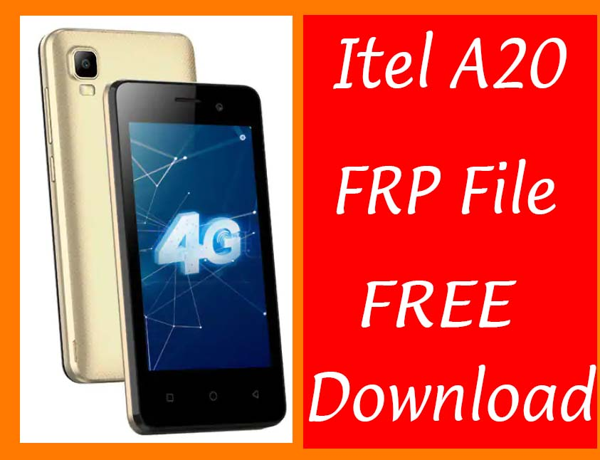 Itel A20 Frp Reset File Bypass Without Password