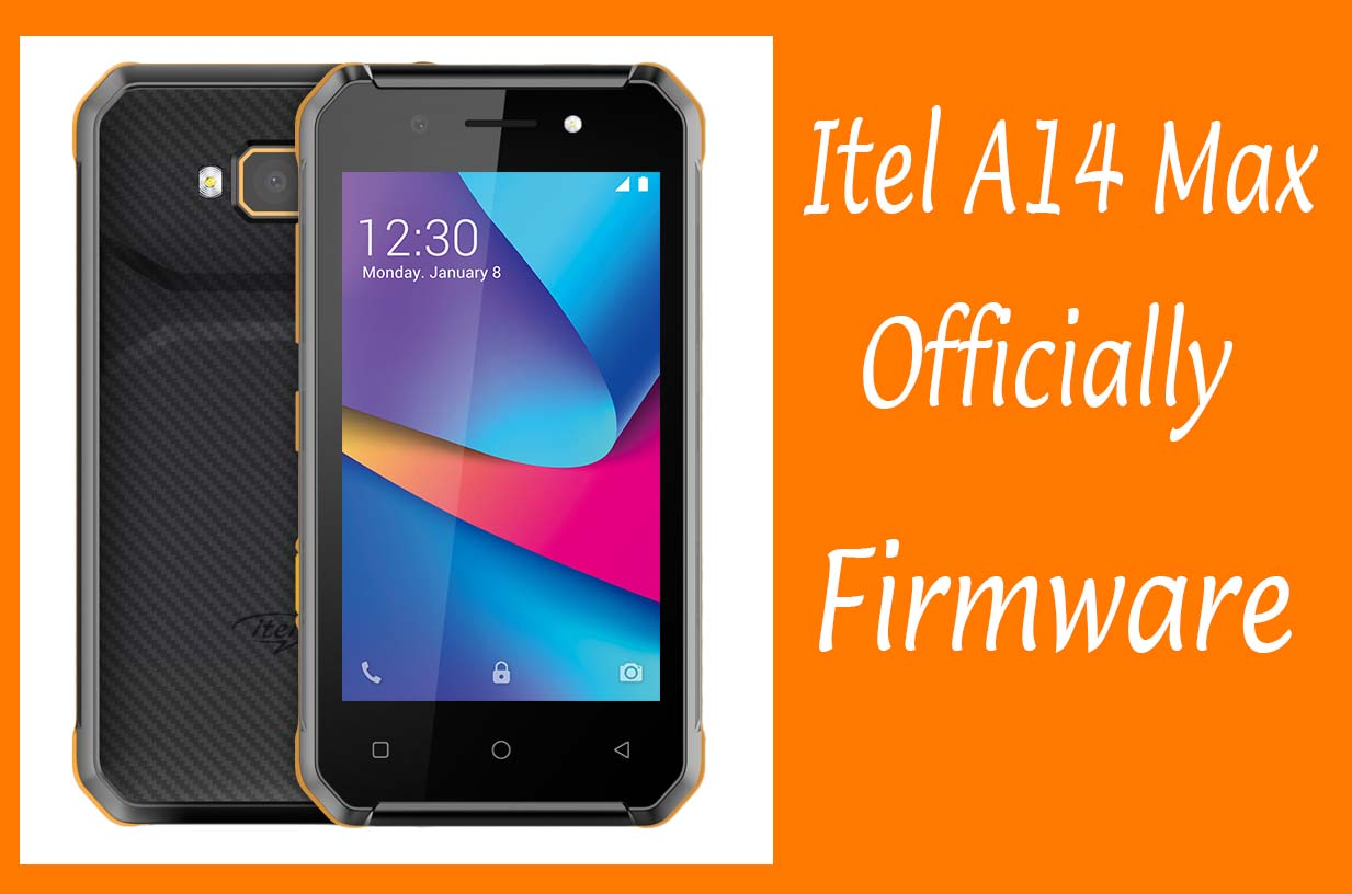 Itel A14 Max Firmware Download Free 8.1