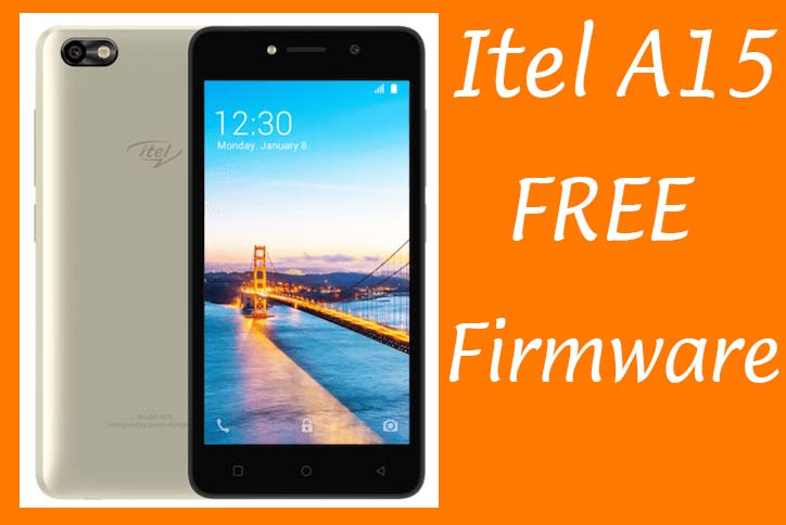 Itel A15 Flash File Download Factory Signed Firmware Free