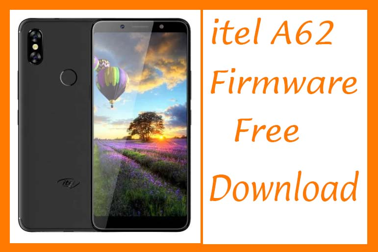 Itel A62 Firmware Download Factory Signed Free Without Password
