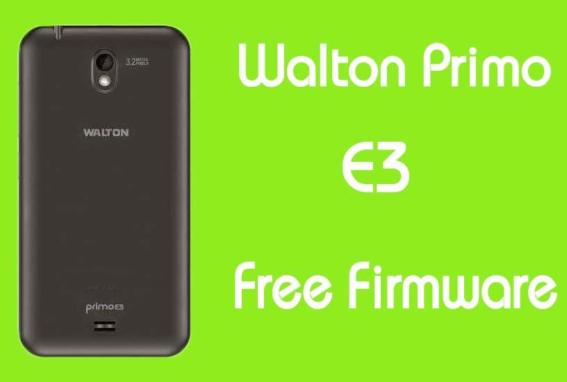Walton Primo E3 Stock Firmware (Flash File) Free Download