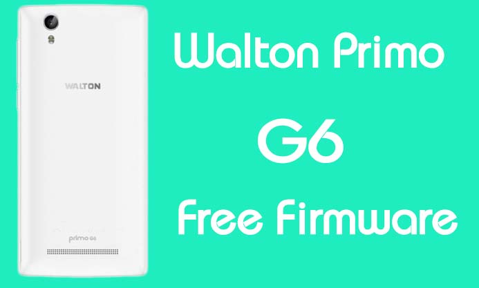 Walton Primo G6 Stock Firmware (Flash File) Free Download