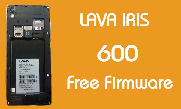 Lava Iris 600 Stock Firmware (Flash File) Free Download