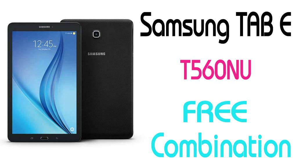 Download Samsung T560NU U1 Combination Firmware