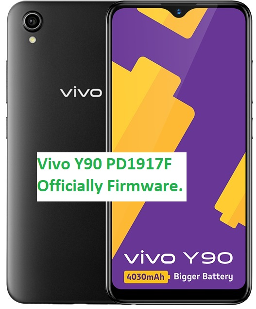 Vivo Y90 PD1917F Firmware Free Officially (Flash File)