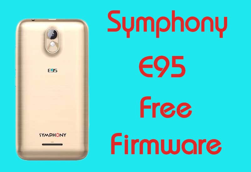 Symphony E95 Stock Firmware (Flash File) Free Download