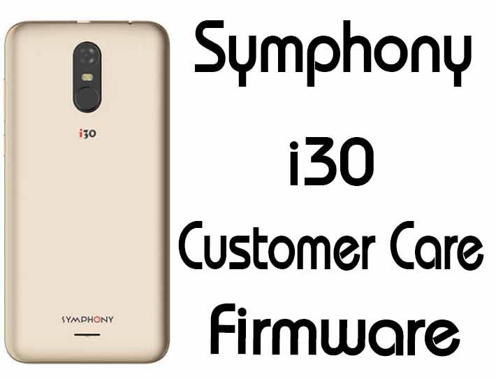 Symphony i30 Flash File Firmware Customer Care [ROM]