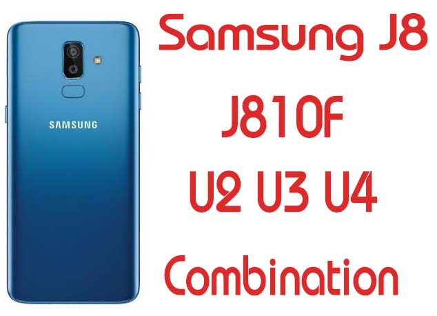 Samsung J8 J810F U2 U3 U4 Combination File Free Download