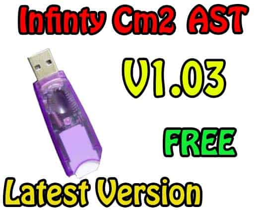 Infinity Box Setup CM2 AST V1.03 Latest Download Free