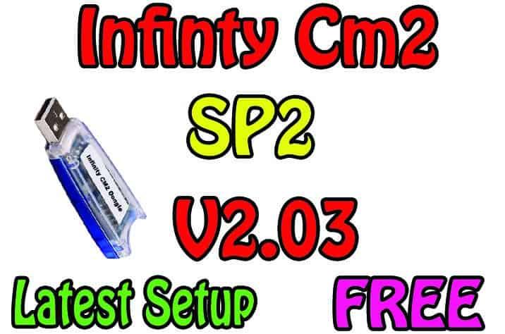 Infinity Box CM2 SP2 V2.03 Latest Setup Download Free