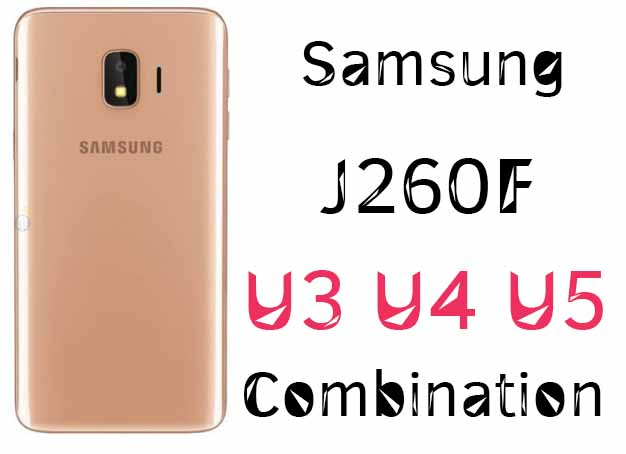 Samsung J2 Core J260F U3 U4 U5 Combination File
