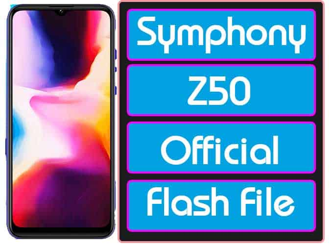 Symphony Z50 Flash File 9.0 Customer Care Firmware