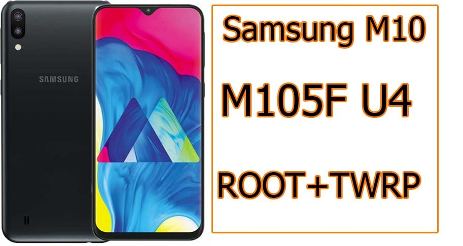 Samsung M10 SM-M105F U4 Android 10 Root File