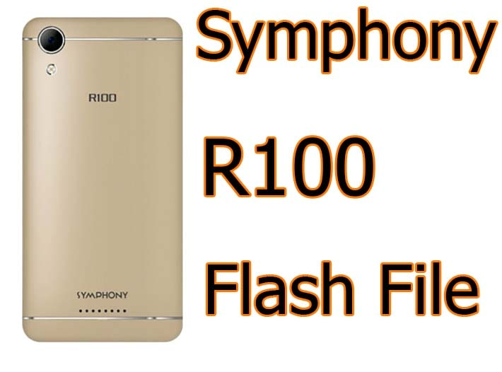 Symphony R100 Flash File Official Care Firmware Free